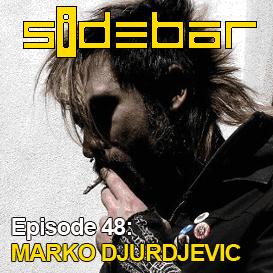 sidebar episode 48: marko djurdjevic