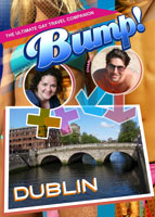 bump-the ultimate gay travel companion dublin