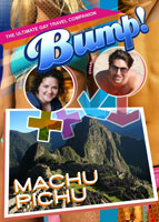 Bump-The Ultimate Gay Travel Companion Machu Pichu | Movies and Videos | Documentary