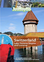 JustSayGo Switzerland Lake Geneva Region and Lucerne | Movies and Videos | Documentary