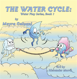 The Water Cycle- Water Play Series Bk 1 | eBooks | Children's eBooks