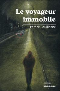Le voyageur immobile - par Patrick Bouillanne | eBooks | Poetry