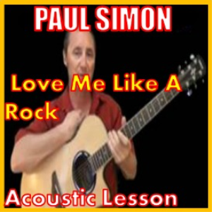 Learn to play Love Me Like A Rock by Paul Simon | Movies and Videos | Educational