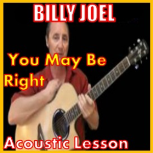 Learn to play You May Be Right by Billy Joel | Movies and Videos | Educational