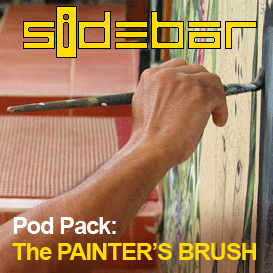 SiDEBAR: The PAINTER'S BRUSH Pod Pack