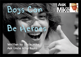 Boys Can Be Heroes | eBooks | Teens