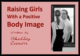 Raising Girls with a Positive Body Image | eBooks | Health