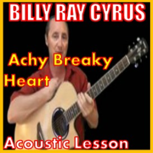Learn to play Achy Breaky Heart by Billy Ray Cyrus | Movies and Videos | Educational
