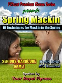 FLYCast Premium Game: 10 Mackin Tips for Spring | Audio Books | Relationships