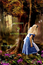 Through the Looking Glass and What Alice Found There - PDF eBook