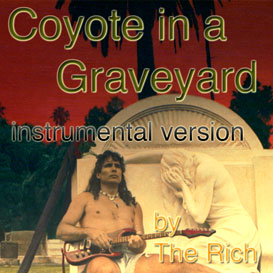 Coyote In A Graveyard INSTRUMENTAL VERSION song from rock opera Coyote In A Graveyard | Music | Rock