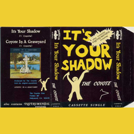 It's Your Shadow song from rock opera Coyote In A Graveyard | Music | Rock