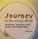 Journey to the Lower World CD (MP3) | Music | New Age