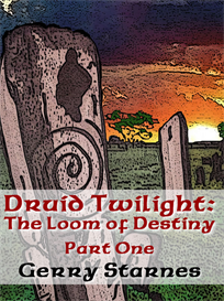 druid twilight: the loom of destiny pt. 1 (pdf version)