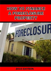 How to Finance a Foreclosure