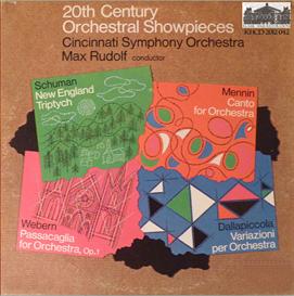 Schuman: New England Triptych; Mennin: Canto for Orchestra; Webern: Passcaglia for Orchestra, Op. 1; Dallapiccola: Variazioni per Orchestra - Cincinnati Symphony Orchestra/Max Rudolf | Music | Classical