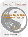 Tao of Taoism - Using the Dao Te Ching to Improve Your Life | eBooks | Philosophy