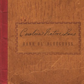 CD-190 Carolina Native Sons Rank Ol' Bluegrass | Music | Country