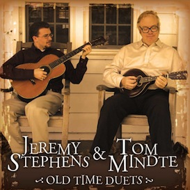 CD-152 Jeremy Stephens & Tom Mindte Old Time Duets | Music | Country
