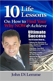 10 Life Lessons on How to Find Your Why Now and Achieve Ultimate Success Audio Book | Audio Books | Non-Fiction