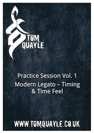 Practice Session Vol. 1 - Modern Legato - Timing & Time Feel