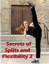 Stacey Nemour's Secrets of Splits & Flexibility 2 | Movies and Videos | Fitness