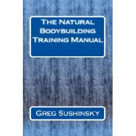 the natural bodybuilding training manual - digital edition