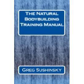 The Natural Bodybuilding Training Manual - Digital Edition | eBooks | Health