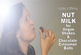Vegan Witch -301-Nut Milk, Shakes & Chocolate Cinnamon Balls | Movies and Videos | Fitness