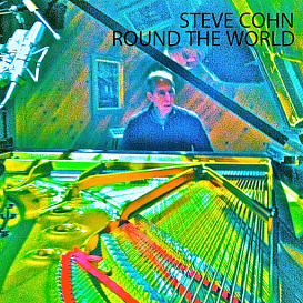 Steve Cohn -- Round the World (CD-quality FLAC) | Music | Jazz