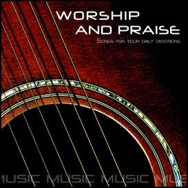 worship & praise songs 3