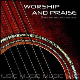 worship & praise songs 8