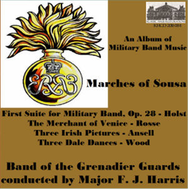 An Album of  Military Band Music - Music by Sousa; Holst: First Suite for Military Band, Op. 28;  Rosse: The Merchant of Venice; Ansell: Three Irish Pictures; Wood: Three Dale Dances - Band of the Grenadier Guards | Music | Classical