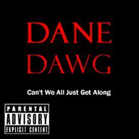 Dane Dawg | Music | Comedy