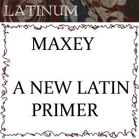 Maxey - A New Latin Primer - 2 hours audio