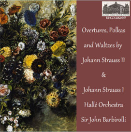 Overtures, Polkas and Waltzes by Johann Strauss II and Johann Strauss I - Hallé Orchestra/Sir John Barbirolli | Music | Classical