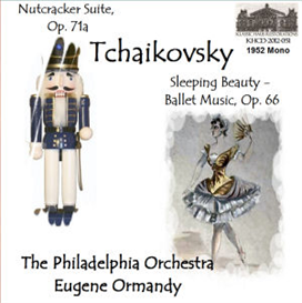 tchaikovsky: the nutcracker: suite, op. 71a; sleeping beauty: ballet music, op. 66 - philadelphia orchestra/eugene ormandy