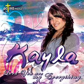 Kayla - Lord You Are My Everything | Music | World