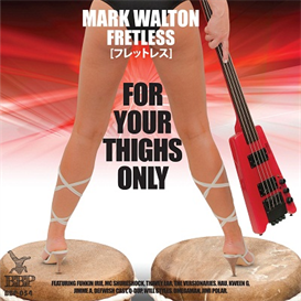 All. Fretless - For Your Thighs Only | Music | Dance and Techno