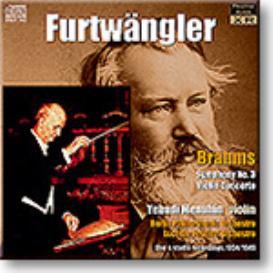 FURTWANGLER conducts BRAHMS Symphony 3, Violin Concerto, mono 16-bit FLAC | Music | Classical