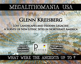 Glenn Kreisberg - Lost Landscapes & Hidden Legacies - Megalithomania USA 2011 - MP3 | Audio Books | History