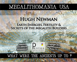 HUGH NEWMAN - Megalithomania 2011 - Earth Energies & Fertility USA | Audio Books | History