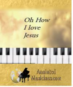 Oh how I love Jesus | Music | Gospel and Spiritual