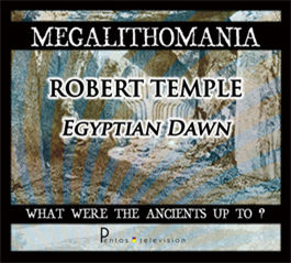 Robert Temple - Egyptian Dawn and Megaliths in North Africa - Megalithomania 2011 MP3 | Audio Books | History