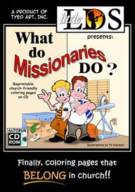 What do missionaries do