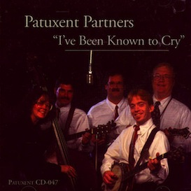 CD-047 Patuxent Partners I've Been Known To Cry | Music | Country