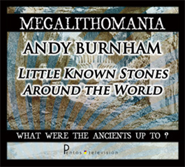 Andy Burnham - Little-Known Stones around the World + Interview - Megalithomania 2011 MP4 | Movies and Videos | Documentary