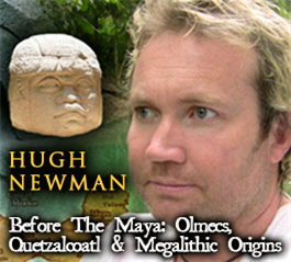 Hugh Newman - Before the Maya: Olmecs and Megalithic Origins - Megalithomania South Africa 2011 MP4 | Movies and Videos | Documentary