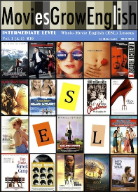 MoviesGrowEnglish WHOLE-MOVIE LESSONS, Intermediate Level: Vol. 1 | eBooks | Education