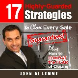 17 Highly-Guarded Strategies to Close Every Sale Guaranteed | eBooks | Business and Money
